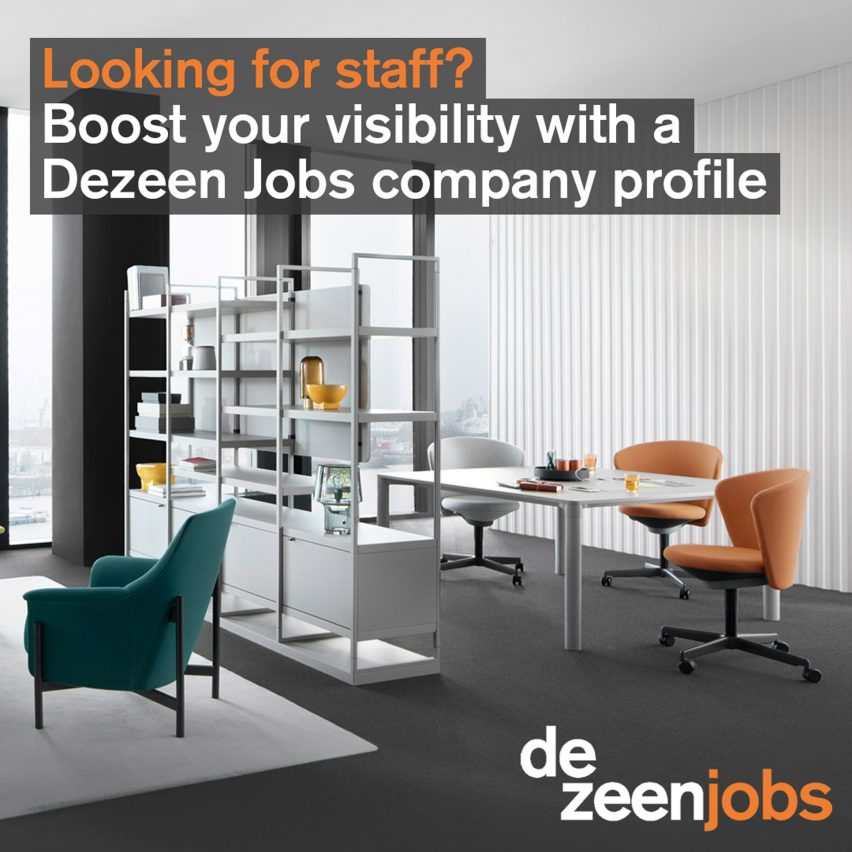 Get a free company profile on Dezeen Jobs to reach more candidates