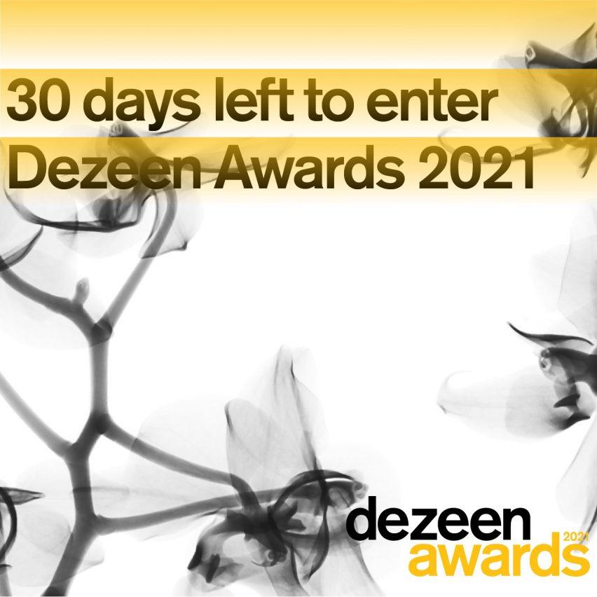 30 days to go until entries for Dezeen Awards 2021 close