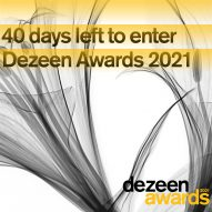 40 days left to enter Dezeen Awards 2021