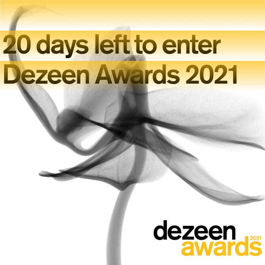 Twenty days left to enter Dezeen Awards 2021