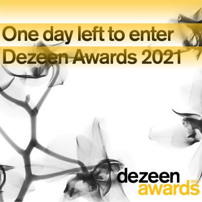 Dezeen Awards 2021 one day left to enter