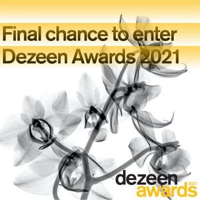 Dezeen Awards 2021 final chance to enter
