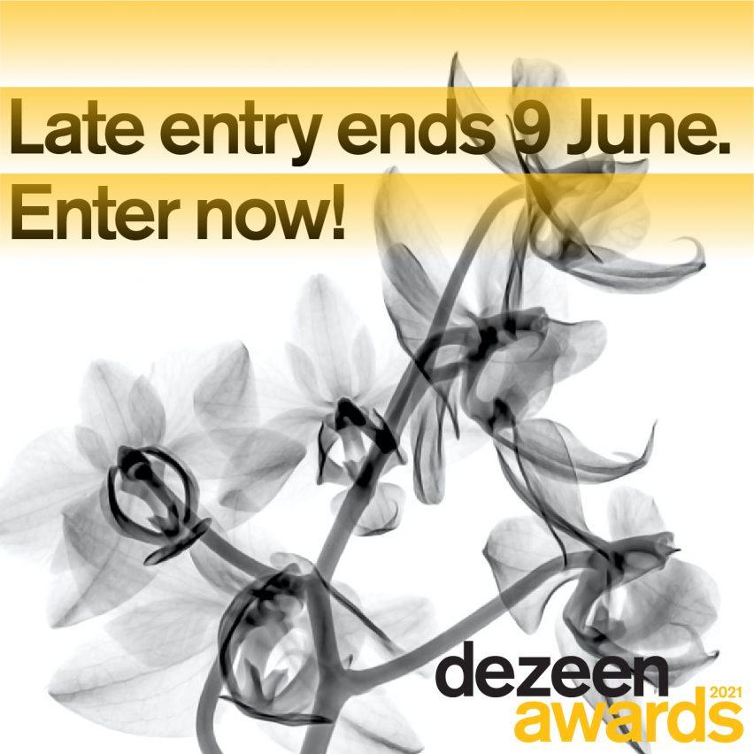 Dezeen Awards 2021 late entry ends 9 June
