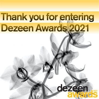 Thank you for entering Dezeen Awards 2021